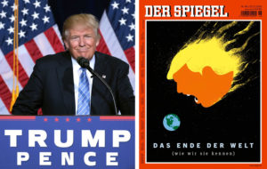 Der Speigel's headline after Donald Trump's victory: 'The End of the World (As We Know It)'.