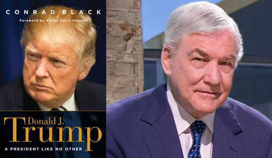 View from Canada: Conrad Black calls Trump 'welcome change', dismisses Mueller probe as 'ever more desperate'