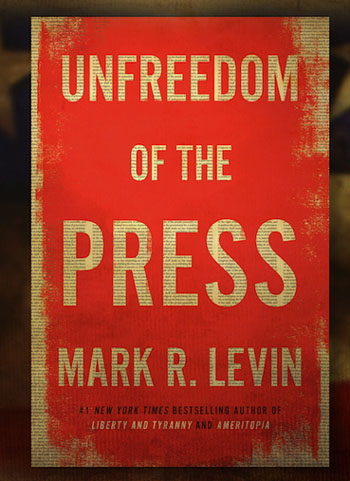 'Unfreedom of the Press': Levin bestseller hits No. 1 before publication
