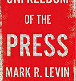 Unfreedom of the Press: Levin book number one for 4th week