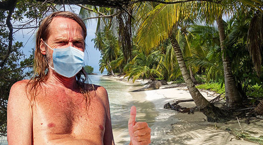 Stranded survivor on deserted island wore mask continuously for 5 months