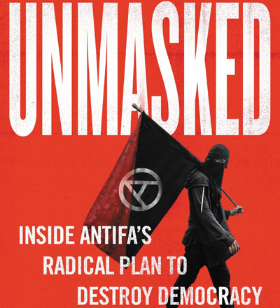 Mainstreaming terrorism: Left deployed Antifa 'shock troops' to intimidate conservatives