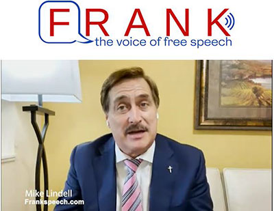 Lindell launches FrankSpeech.com with $1.6 billion lawsuit against Dominion Voting Systems