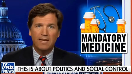 Tucker Carlson: No American should be forced to take medicine they don't want