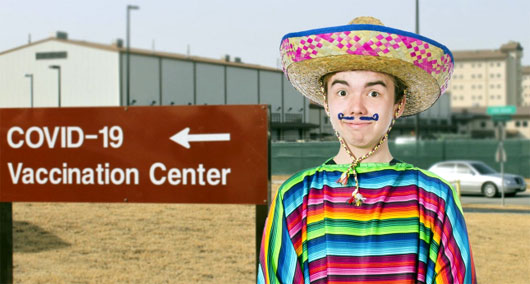Unvaccinated man ecstatic at benefits of identifying as illegal immigrant