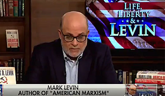 In white-hot rant Mark Levin reminds GOP the 'I word' is for Biden, not Trump